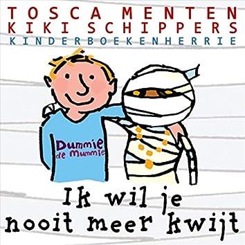 Ik Wil Je Nooit Meer Kwijt (feat. Kiki Schippers)