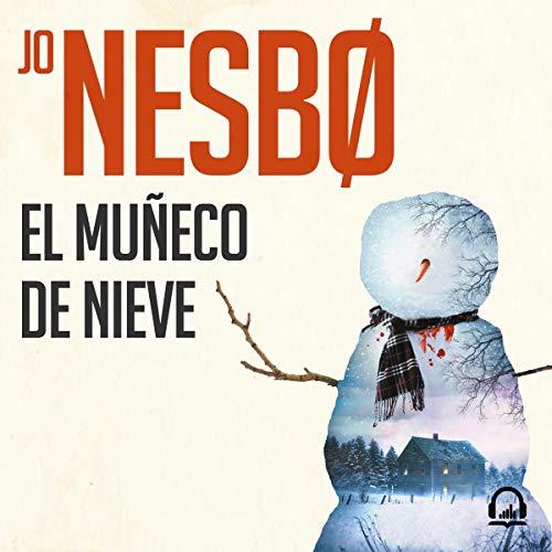 El muñeco de nieve (Harry Hole 7) cover art