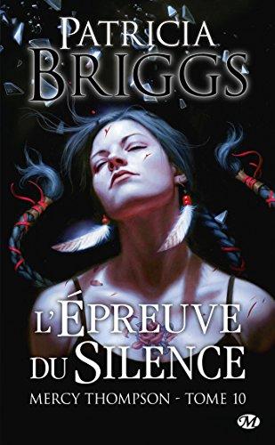 L'Épreuve du silence: Mercy Thompson, T10 eBook: Briggs, Patricia ...