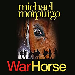 War Horse                   By:                                                                                                                                 Michael Morpurgo                               Narrated by:                                                                                                                                 Luke Treadaway                      Length: 3 hrs and 29 mins     147 ratings     Overall 4.6