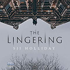 The Lingering