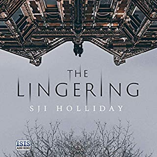 The Lingering                   By:                                                                                                                                 SJI Holliday                               Narrated by:                                                                                                                                 Julia Barrie,                                                                                        David Monteath                      Length: 9 hrs and 25 mins     26 ratings     Overall 3.7
