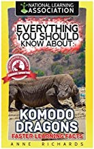 Everything You Should Know About: Komodo Dragons Faster Learning Facts