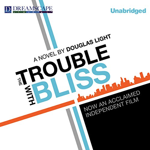 The Trouble with Bliss audiobook cover art