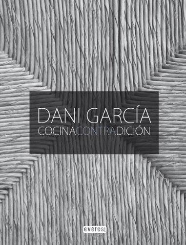 Dani Garcia Cocina Contradicion