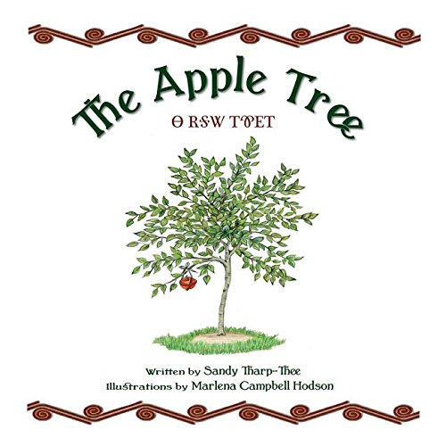 The Apple Tree -- A Modern Day Cherokee Story Told in English & Cherokee (English and Cherokee Edition)
