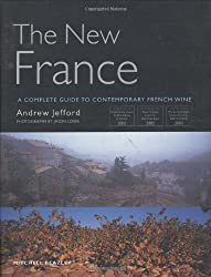 Andrew Jefford's A Complete Guide to Contemporary French Wine