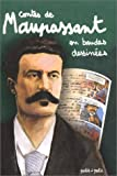 Contes de Maupassant en bandes dessinées