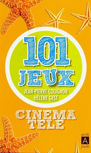 Cinéma-télé : 101 jeux (French Edition)