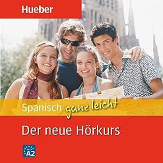 Spanisch ganz leicht: Der neue Hörkurs                   Autor:                                                                                                                                 Hildegard Rudolph                               Sprecher:                                                                                                                                 N.N.                      Spieldauer: 7 Std. und 12 Min.     31 Bewertungen     Gesamt 3,4