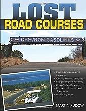 Lost Road Courses: Riverside, Ontario, Bridgehampton & More
