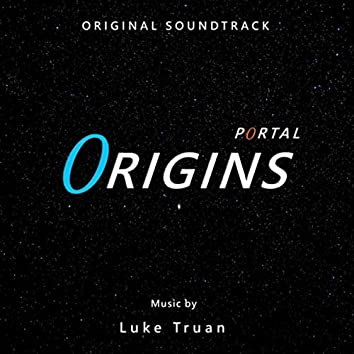 Portal: Origins, Pt. 1 (Original Soundtrack)