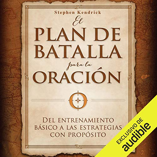 El plan de batalla para la oración [The Battle Plan for Prayer] audiobook cover art