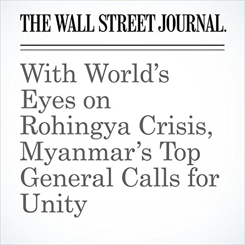 With World's Eyes on Rohingya Crisis, Myanmar's Top General Calls for Unity copertina