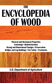 The Encyclopedia of Wood by [U.S. Department of Agriculture]
