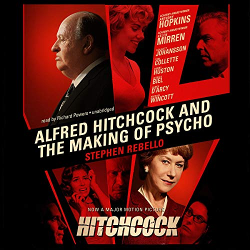 Alfred Hitchcock and the Making of Psycho cover art