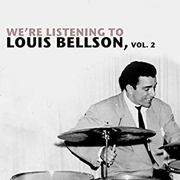 We're Listening to Louis Bellson, Vol. 2