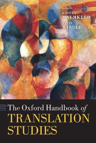 The Oxford Handbook of Translation Studies (Oxford Handbooks in Linguistics)