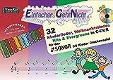 Einfacher!-Geht-Nicht: 32 Kinderlieder, Weihnachtslieder, Hits & Evergreens in C-DUR – für das SONOR® GS Kinder Glockenspiel mit CD: Das besondere Notenheft für Anfänger