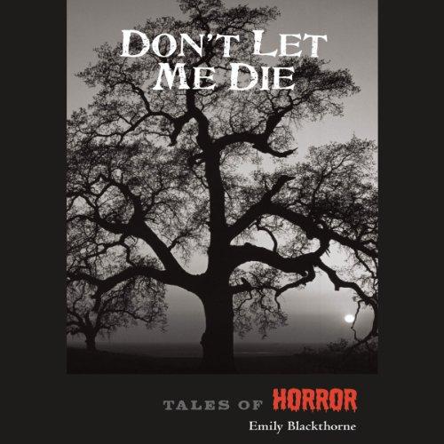 Couverture de Don't Let Me Die