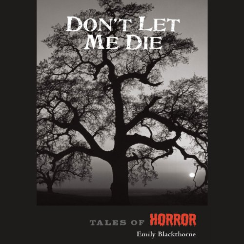 Don't Let Me Die audiobook cover art