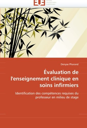 Évaluation de l'enseignement clinique en soins infirmiers: Identification des compétences requises du professeur en mili