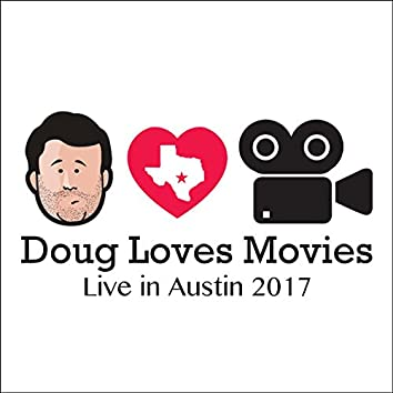 Doug Loves Movies: Live in Austin