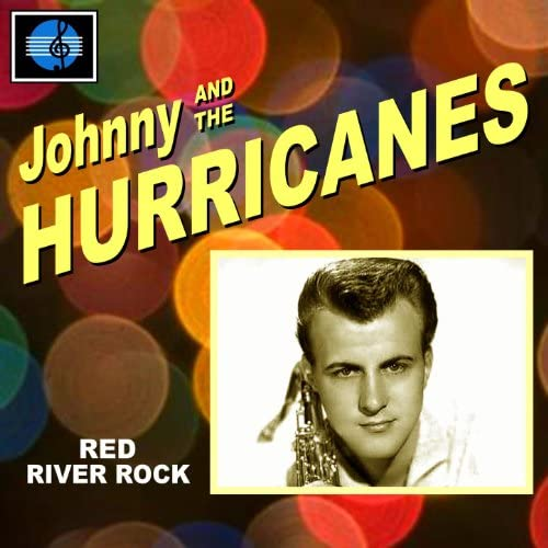 Johnny & The Hurricanes feat. Red River Rock