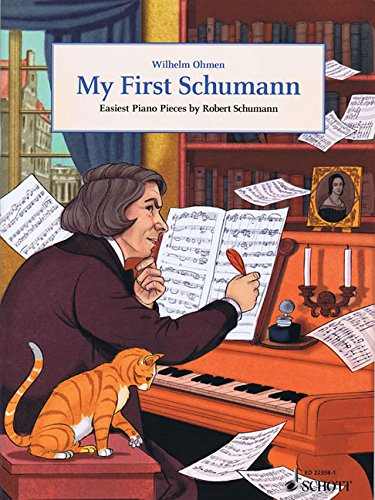 My First Schumann: Easiest Piano Pieces by Robert Schumann. Klavier. (Easy Composer Series)