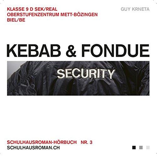 Kebab & Fondue