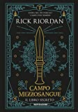 Campo Mezzosangue - Il libro segreto (Percy Jackson e gli Dei dell'Olimpo) (Italian Edition)