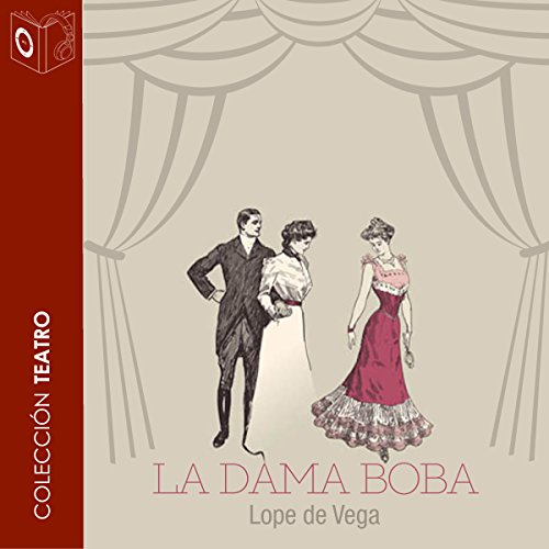 La dama boba [The Silly Lady] audiobook cover art