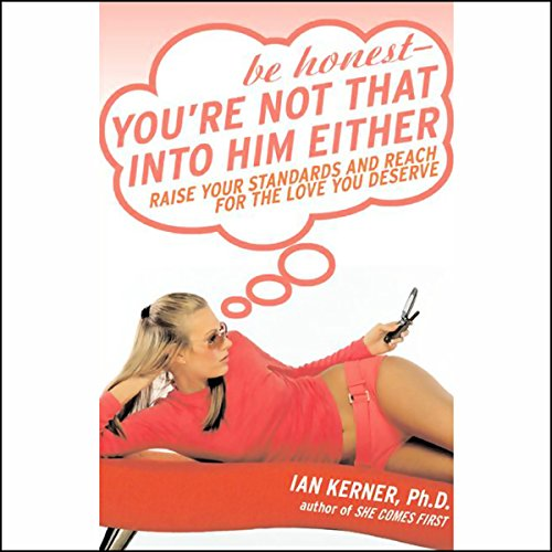 Be Honest - You're Not That Into Him Either audiobook cover art