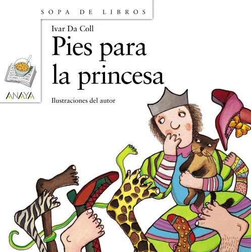 Pies para la princesa (LITERATURA INFANTIL (6-11 años) - Sopa de Libros)