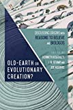Old Earth or Evolutionary Creation? Discussing Ori