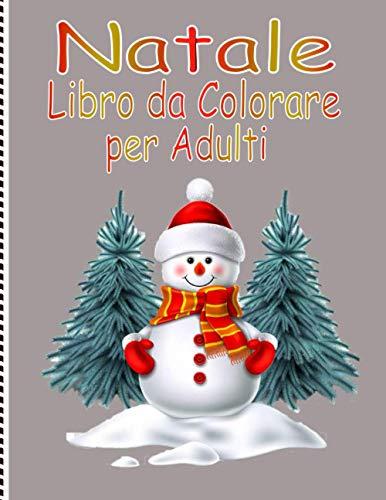 Disegni Di Natale Da Colorare Per Adulti.33 Migliore Libro Da Colorare Per Adulti Nel 2021 Basato Su 4308 Recensioni