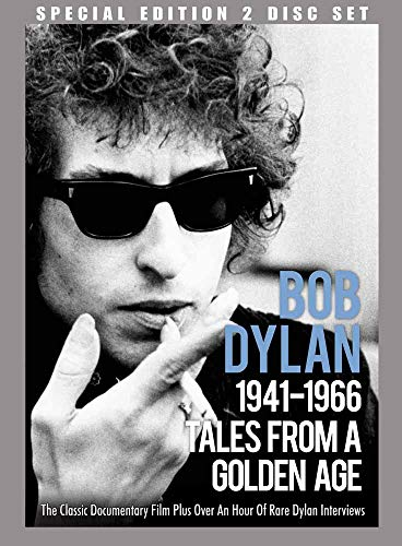 Bob Dylan: 1941-1966 Tales From A Golden Age [Special Edition]
