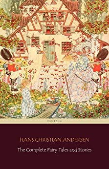 The Complete Fairy Tales and Stories [168 Tales in the chronological order of publication] (English Edition) por [Hans Christian Andersen, H. B. Paull]