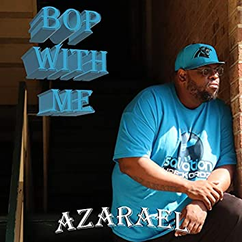 Bop With Me (feat. Big Stiggz)