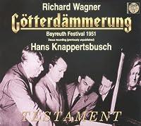 Wagner: Gotterdammerung (August 4, 1951) ~ Knappertsbusch (1999-09-07)