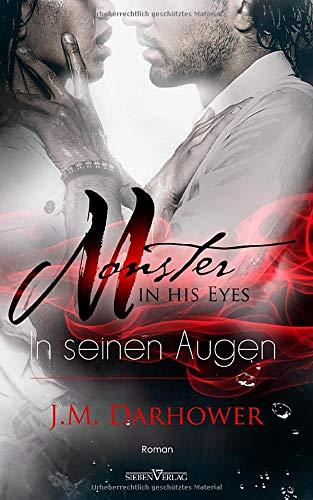 Monster in his eyes - In seinen Augen (Monster Trilogie)