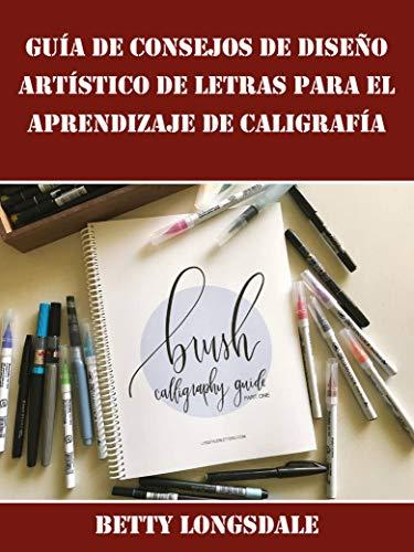 Guía de Consejos de Diseño Artístico de Letras para el Aprendizaje de Caligrafía