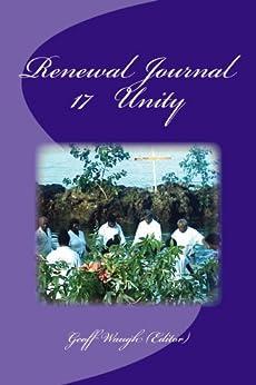 [Geoff Waugh, George Otis Jr, Richard Riss, Cecilia Estillore Oliver]のRenewal Journal 17: Unity (English Edition)
