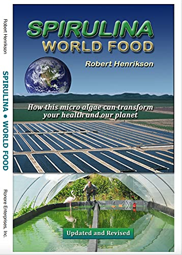 Spirulina World Food: How this micro algae can transform your health and our planet (English Edition)