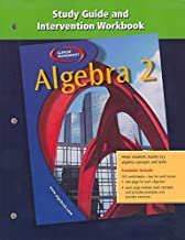 Algebra 2: Study Guide and Intervention Workbook