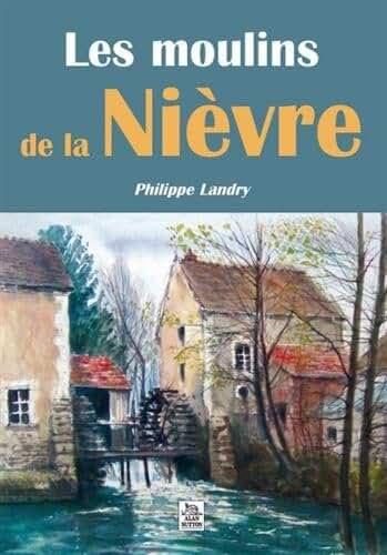 Moulins de la Nièvre (Les)
