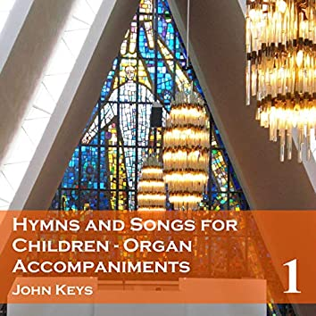 Hymns and Songs for Children, Vol. 1
