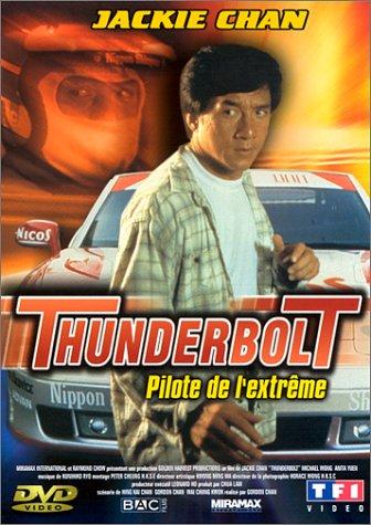 Jackie Chan sous pression - Thunderbolt, pilote de l'extrême