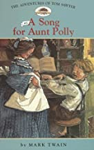 Adv. of Tom Sawyer: #1 a Song for Aunt Polly (Easy Reader Classics)