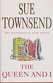 Sue Townsend - The Queen And I